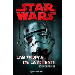 Star Wars Las tropas de la muerte (Novela)
